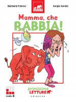 Mamma, che rabbia! - Barbara Franco