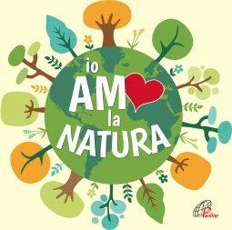 Copertina di 'Io amo la natura'