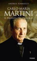Carlo Maria Martini - Tornielli Andrea