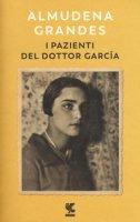 I pazienti del dottor García - Grandes Almudena