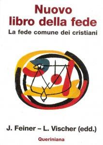 Copertina di 'Nuovo libro della fede. La fede comune dei cristiani'