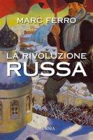 La Rivoluzione russa - Ferro Marc
