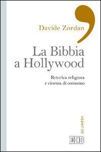 Copertina di 'La bibbia a Hollywood'