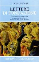Lettere di Fondazione - Luigia Tincani