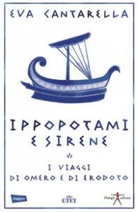 Copertina di 'Ippopotami e sirene. I viaggi di Omero e di Erodoto'