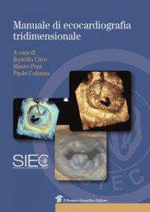 Copertina di 'Manuale di ecocardiografia tridimensionale'