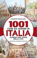 1001 cose da vedere in Italia almeno una volta nella vita - Giuseppe Ortolano