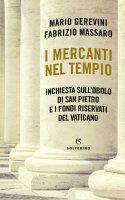 I mercanti nel tempio - Mario Gerevini