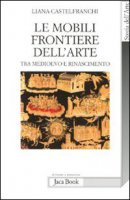 Le mobili frontiere dell'arte - Castelfranchi Liana