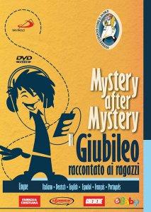 Copertina di 'Mystery after Mystery. Il Giubileo raccontato ai ragazzi'