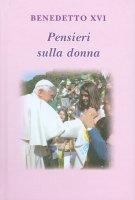 Pensieri sulla donna - Benedetto XVI (Joseph Ratzinger), Coco Lucio