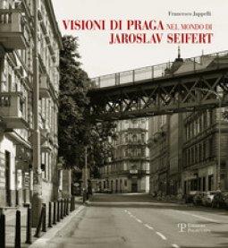 Copertina di 'Visioni di Praga nel mondo di Jaroslav Seifert'