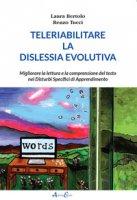 Teleriabilitare la dislessia evolutiva - Bertolo Laura, Tucci Renzo