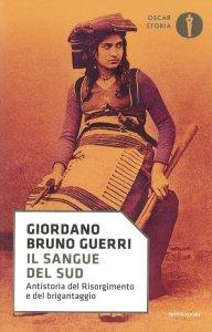 Copertina di 'Il sangue del Sud. Antistoria del Risorgimento e del brigantaggio'