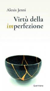 Copertina di 'Virtù della imperfezione'