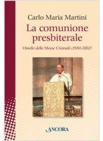 La comunione presbiterale - Carlo Maria Martini