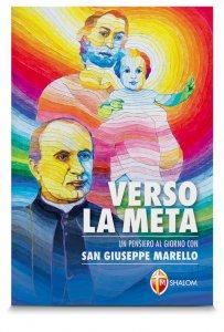 Copertina di 'Verso la meta, un anno con san Giuseppe Marello'