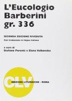 L'eucologio Barberini gr. 336 - Stefano Parenti , Elena Velkovska