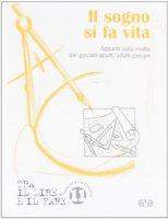 Il sogno si fa vita. Appunti sulla realt� dei giovani-adulti/adulti-giovani - Azione Cattolica Italiana