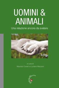 Copertina di 'Uomini & animali'
