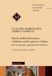 Copertina di 'Storia della letteratura cristiana antica greca e latina. Vol. III'