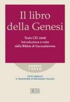 Il libro della Genesi. Testo  CEI  2008