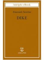 Dike - Emanuele Severino