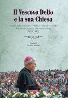 Il vescovo Delio e la sua chiesa