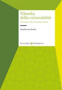Copertina di 'Filosofia della vulnerabilità. Percezione, discriminazione, diritto'