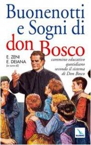 Copertina di 'Buonenotti e sogni di Don Bosco. Cammino educativo quotidiano secondo il sistema preventivo'