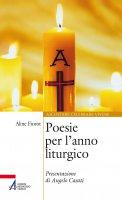 Poesie per l'anno liturgico - Aline Fiorot