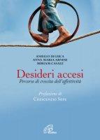 Desideri accesi - A. Di Luca, A.M. Arnese, M. Casale