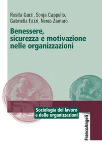 Copertina di 'Benessere, sicurezza e motivazione nelle organizzazioni'