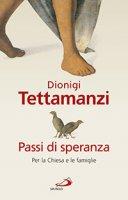 Passi di speranza - Dionigi Tettamanzi