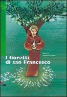 I fioretti di san Francesco - Ticli Dino