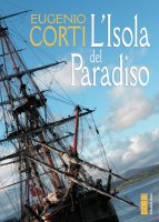 L' isola del Paradiso - Eugenio Corti