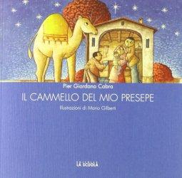 Copertina di 'Il cammello del mio presepe'