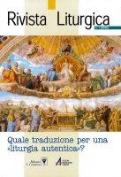 Quale tradizione per una «liturgia autentica»?