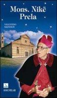 Mons. Nikë Prela - Salvoldi Valentino