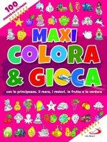 Maxi colora & gioca. con le principesse, il mare, i motori, la frutta e la verdura
