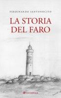 La storia del faro - Ferdinando Santonocito