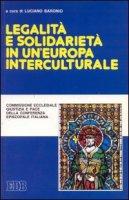 Legalit� e solidariet� in un'Europa interculturale - Commissione ecclesiale della CEI Giustizia e Pace