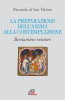 La preparazione del'anima alla contemplazione - Riccardo di San Vittore