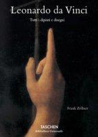 Leonardo da Vinci. Tutti i dipinti e disegni - Nathan Johannes, Zöllner Frank