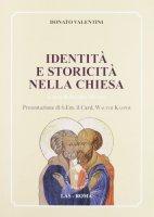 Identità e storicità nella Chiesa - Valentini Donato