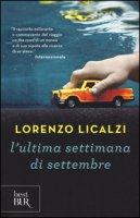 L' ultima settimana di settembre - Licalzi Lorenzo