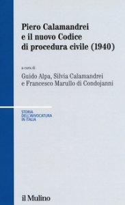 Copertina di 'Piero Calamandrei e il nuovo Codice di procedura civile (1940)'