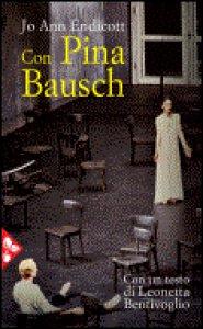 Copertina di 'Con Pina Bausch'