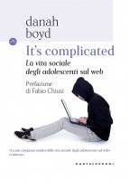 It's complicated - Danah Boyd