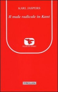 Copertina di 'Il male radicale in Kant'